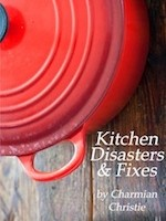 Kitchen Disasters & Fixes - The Messy Baker