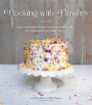 Cooking iwth Flowers by Miche Bacher
